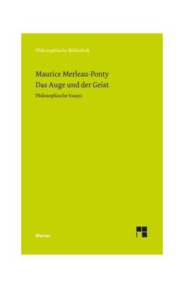 Abbildung von Merleau-Ponty / Bermes | Das Auge und der Geist | 2003 | Philosophische Essays | 530