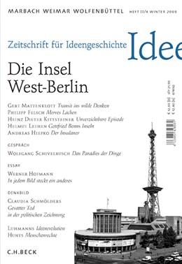 Abbildung von Zeitschrift für Ideengeschichte: ZIG (2008) Heft 4: Die Insel West-Berlin | 2008