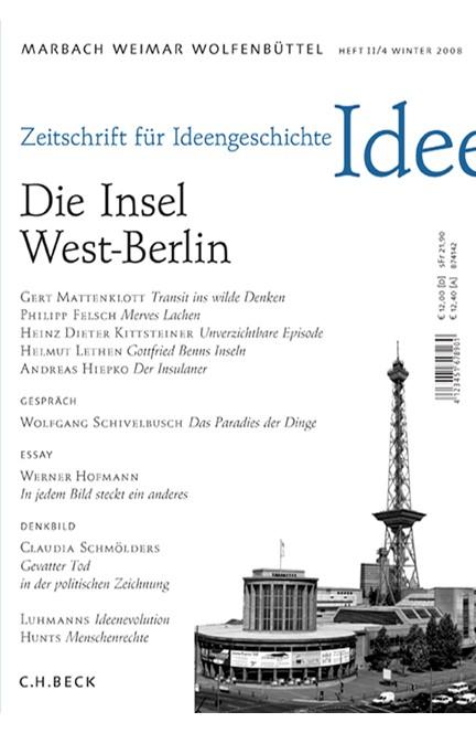 Cover: , Zeitschrift für Ideengeschichte: ZIG (2008) Heft 4: Die Insel West-Berlin