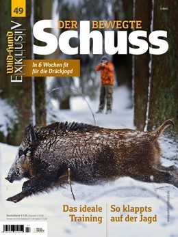 Abbildung von WILD UND HUND Exklusiv Nr. 49: Der bewegte Schuss inkl. DVD | 2017 | In 6 Wochen fit für die Drückj...