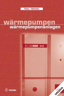 Abbildung von Tiator / Schenker   Wärmepumpen /Wärmepumpenanlagen   2007