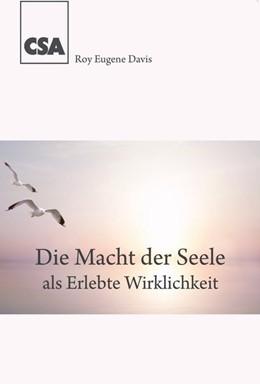 Abbildung von Davis | Die Macht der Seele | 1. Auflage | 2017 | beck-shop.de