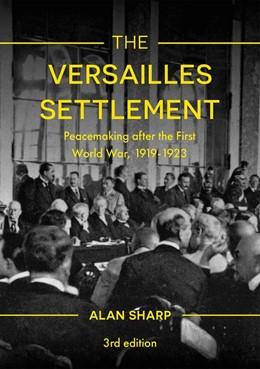 Abbildung von Sharp | The Versailles Settlement | 3. Auflage | 2018 | beck-shop.de