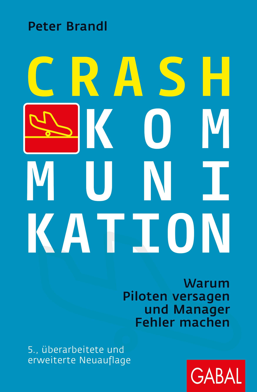 Crash-Kommunikation | Brandl | 5., überarbeitete Auflage, 2018 | Buch (Cover)