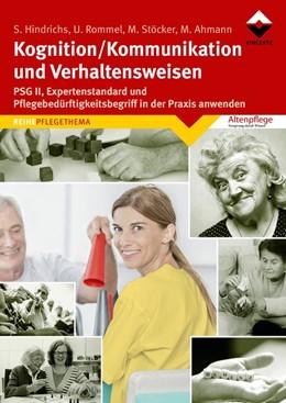 Abbildung von Hindrichs / Rommel / Ahmann | Kognition/Kommunikation und Verhaltensweisen | 2017 | PSG und Pflegebdürftigkeitsbeg...