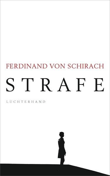 Strafe | Schirach, 2018 | Buch (Cover)