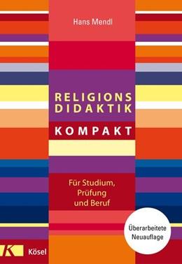 Abbildung von Mendl | Religionsdidaktik kompakt | 1. Auflage | 2018 | beck-shop.de