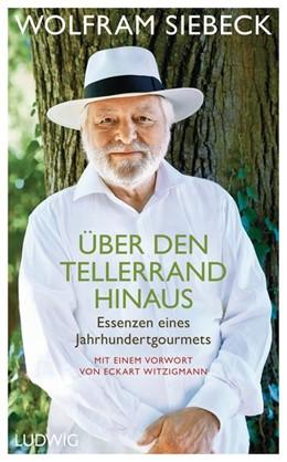 Abbildung von Siebeck   Über den Tellerrand hinaus   1. Auflage   2018   beck-shop.de