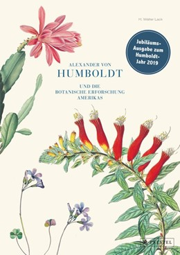 Abbildung von Lack | Alexander von Humboldt und die botanische Erforschung Amerikas | 2018