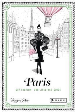 Abbildung von Hess   Paris   2018   Der Fashion- und Lifestyle-Gui...