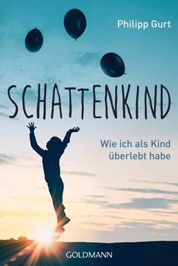 Abbildung von Gurt | Schattenkind | 1. Auflage | 2018 | beck-shop.de