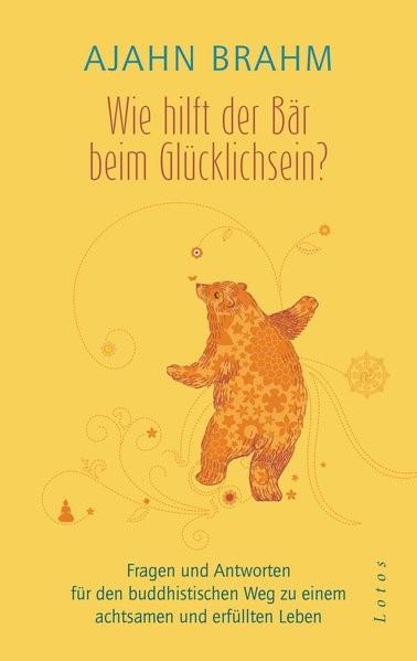 Wie hilft der Bär beim Glücklichsein? | Brahm, 2018 | Buch (Cover)