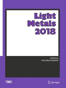 Abbildung von Martin | Light Metals 2018 | 1st ed. 2018 | 2018
