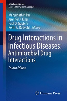 Abbildung von Pai / Kiser | Drug Interactions in Infectious Diseases: Antimicrobial Drug Interactions | 4. Auflage | 2018 | beck-shop.de