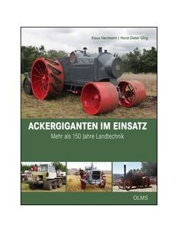 Abbildung von Herrmann / Görg | Ackergiganten im Einsatz | 1. Auflage | 2018 | beck-shop.de