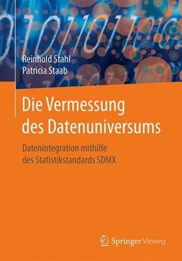 Abbildung von Stahl / Staab | Die Vermessung des Datenuniversums | 1. Auflage | 2017 | beck-shop.de