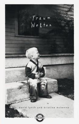 Abbildung von Lynch / McKenna | Traumwelten | 1. Auflage | 2018 | beck-shop.de