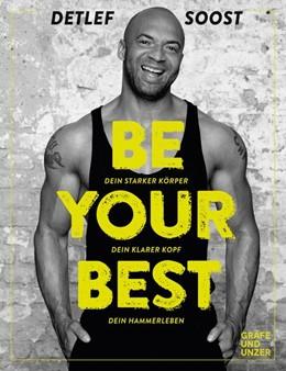 Abbildung von Soost   Be Your Best   1. Auflage   2018   beck-shop.de