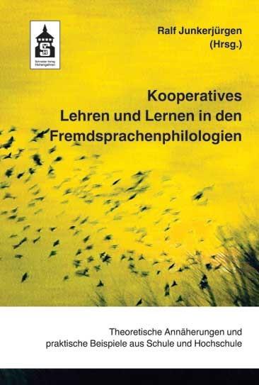 Kooperatives Lehren und Lernen in den Fremdsprachenphilologien | Junkerjürgen, 2017 | Buch (Cover)