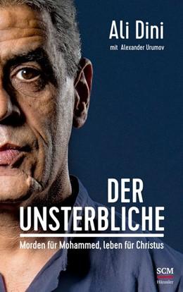 Abbildung von Dini / Urumov | Der Unsterbliche | 1. Auflage | 2018 | beck-shop.de