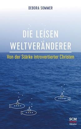 Abbildung von Sommer | Die leisen Weltveränderer | 1. Auflage | 2018 | beck-shop.de