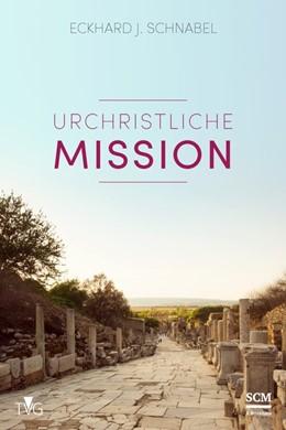 Abbildung von Schnabel | Urchristliche Mission | 2018