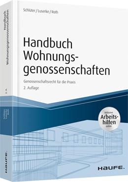 Abbildung von Schlüter / Luserke / Roth   Handbuch Wohnungsgenossenschaften   2. Auflage   2019   Genossenschaftsrecht für die P...