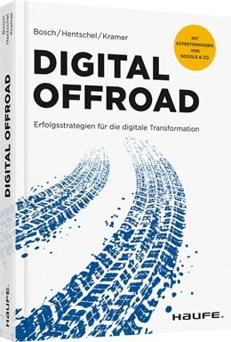 Abbildung von Bosch / Hentschel / Kramer | Digital Offroad | 2018 | Erfolgsstrategien für die digi...