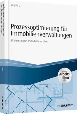 Abbildung von Wirtz | Prozessoptimierung für Immobilienverwaltungen | 2018 | Effizienz steigern, Profitabil...