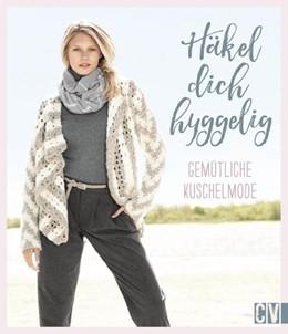 Abbildung von Häkel dich hyggelig | 1. Auflage | 2018 | beck-shop.de