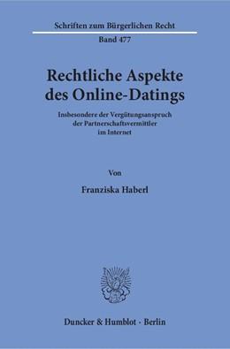 Abbildung von Haberl | Rechtliche Aspekte des Online-Datings | 1. Auflage | 2017 | beck-shop.de