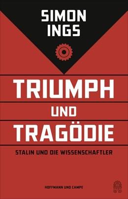 Abbildung von Ings   Triumph und Tragödie   1. Auflage   2018   beck-shop.de