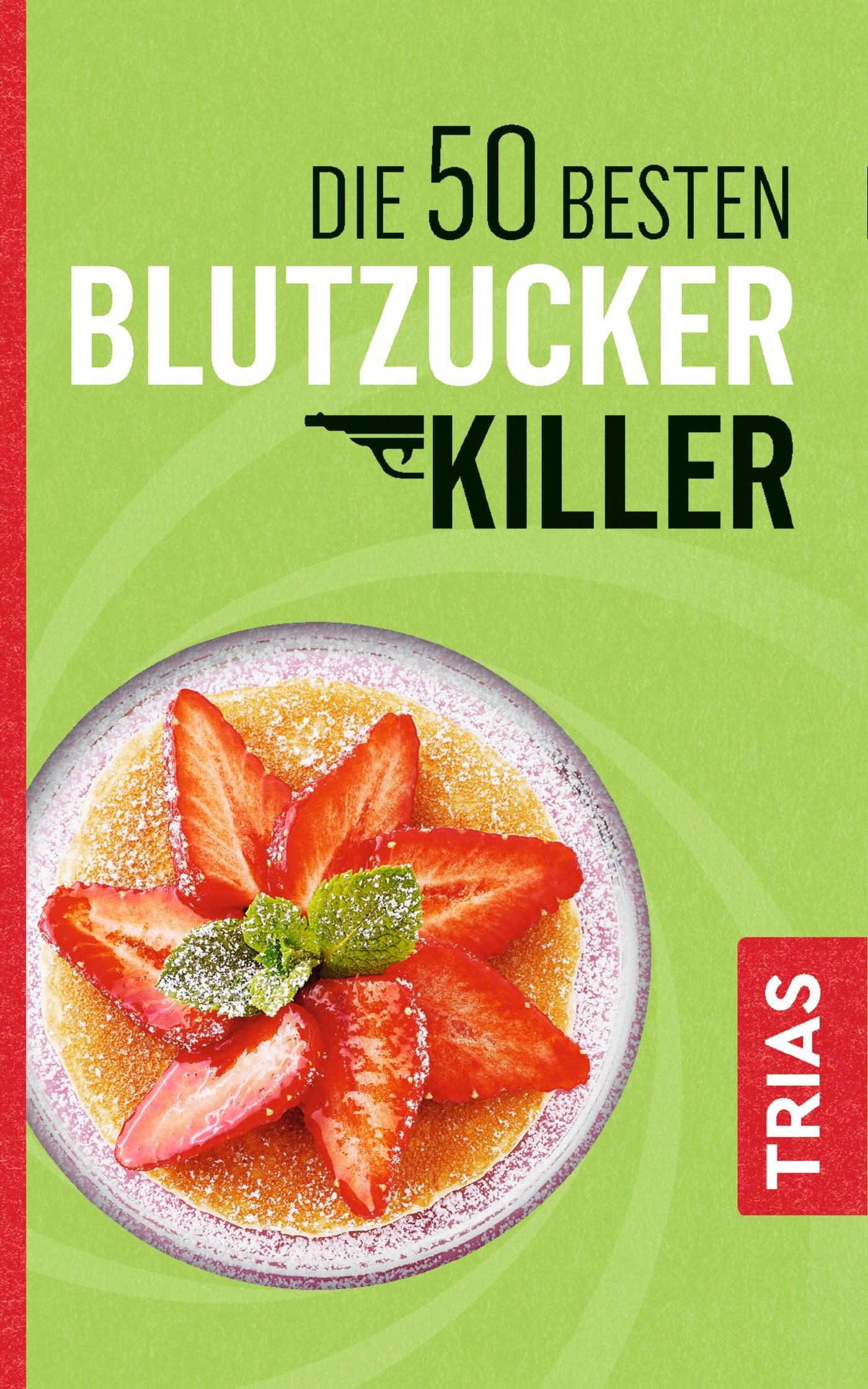 Die 50 besten Blutzucker-Killer | Müller | 2., überarbeitete Auflage, 2017 | Buch (Cover)