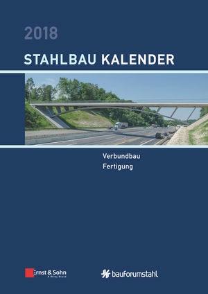 Stahlbau-Kalender 2018 | Kuhlmann (Hrsg.), 2018 | Buch (Cover)