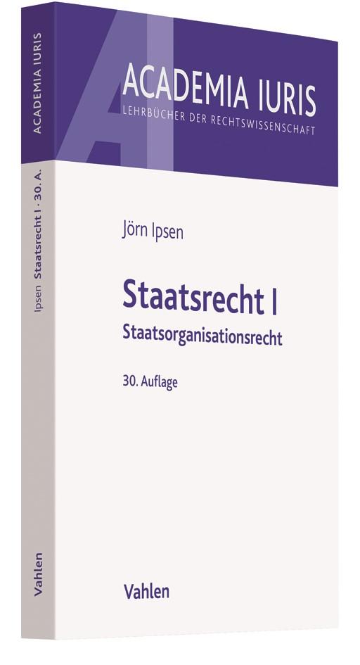 Staatsrecht I | Ipsen | 30. Auflage, 2018 | Buch (Cover)