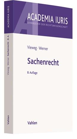 Abbildung von Vieweg / Werner | Sachenrecht | 8. Auflage | 2018 | beck-shop.de