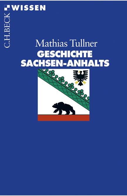 Cover: Mathias Tullner, Geschichte Sachsen-Anhalts