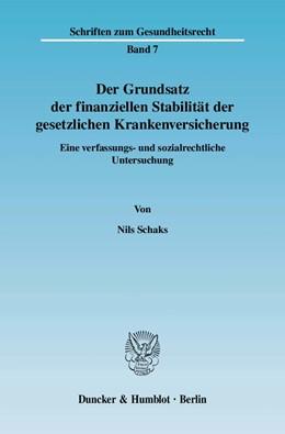 Abbildung von Schaks | Der Grundsatz der finanziellen Stabilität der gesetzlichen Krankenversicherung. | 2007 | Eine verfassungs- und sozialre... | 7