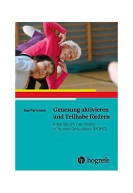 Abbildung von Parkinson   Genesung aktivieren und Teilhabe fördern   1. Auflage   2018   beck-shop.de