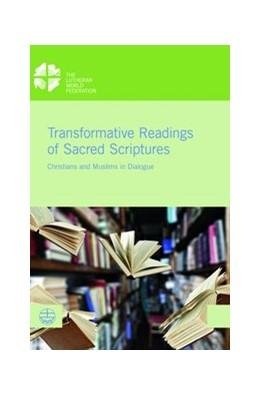Abbildung von Sinn / El Omari | Transformative Readings of Sacred Scriptures | 1. Auflage | 2018 | beck-shop.de
