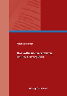 Abbildung von Dauer | Das Adhäsionsverfahren im Rechtsvergleich | 1. Auflage | 2018 | 399 | beck-shop.de