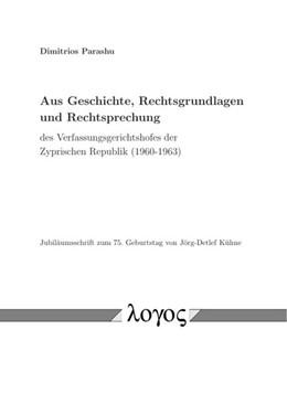 Abbildung von Parashu | Aus Geschichte, Rechtsgrundlagen und Rechtsprechung des Verfassungsgerichtshofes der Zyprischen Republik (1960-1963) | 1. Auflage | 2017 | beck-shop.de