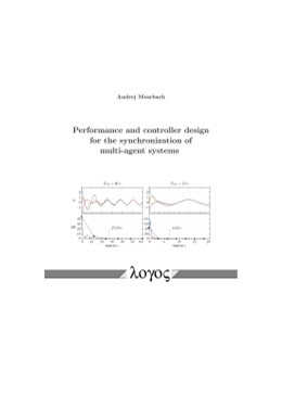 Abbildung von Mosebach | Performance and controller design for the synchronization of multi-agent systems | 2017