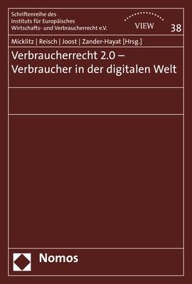 Verbraucherrecht 2.0 - Verbraucher in der digitalen Welt | Micklitz / Reisch / Joost / Zander-Hayat, 2017 (Cover)