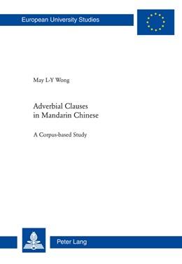 Abbildung von Wong   Adverbial Clauses in Mandarin Chinese   2013   A Corpus-based Study