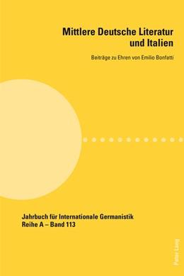 Abbildung von Masiero | Mittlere Deutsche Literatur und Italien | 2013 | Beitraege zu Ehren von Emilio ...