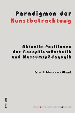 Abbildung von Schneemann | Paradigmen der Kunstbetrachtung | 2015 | Aktuelle Positionen der Rezept...