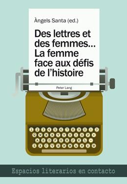 Abbildung von Santa   Des lettres et des femmes ...- La femme face aux defis de l'histoire   2013