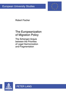Abbildung von Fischer | Europeanization of Migration Policy | 2012 | The Schengen Acquis between th...
