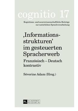 Abbildung von Adam   Informationsstrukturen im gesteuerten Spracherwerb   2013   Franzoesisch - Deutsch kontras...